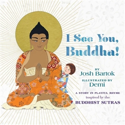 I See You, Buddha By: Josh Bartok