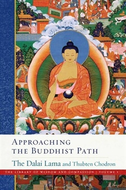 Approaching the Buddhist Path By The Dalai Lama
