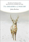 Dharma of Poetry: How Poems Can Deepen Your Spiritual Practice and Open You to Joy, John Brehm