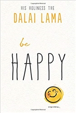 Be Happy, Dalai Lama