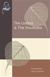Udana and the Itivuttaka