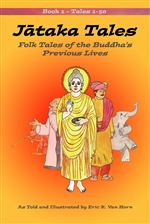 Jataka Tales: Folk Tales of the Buddha's Previous Lives