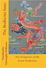 Bodhicitta Sutra: Ten Scriptures of the Great Perfection  Christopher Wilkinson