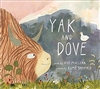 Yak and Dove, Kyo MaClear ( Author), Esme Shapiro( Ilustrator)