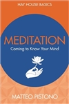 Meditation: Coming to know your mind, Matteo Pistono