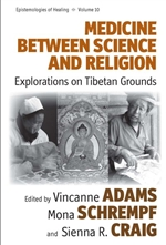 Medicine Between Science and Religion: Exploration on Tibetan Grounds