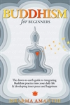 Buddhism for Beginners, Dharma Amanthi