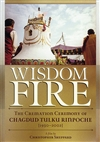 Wisdom Fire: The Cremation Ceremony of Chagdud Tulku Rinpoche (1930-2002), DVD