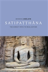 Satipatthana: The Direct Path to Realization By Bhikkhu Analayo