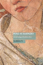 Mind in Harmony: The Psychology of Buddhist Ethics