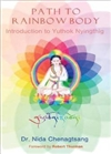 Path to Rainbow Body, Introduction to Yuthok Nyingthig <br>  By: Dr. Nida Chenagtsang