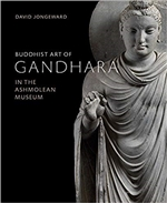Buddhist Art of Gandhara: In the Ashmolean Museum