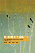 Myth of Meditation Paramandanda