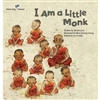 I am a Little Monk