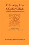 Cultivating True Compassion Bodhichitta and the Bodhisattva Vow