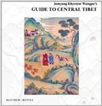 Jamyang Kyhentse Wangpo's Guide to Central Tibet