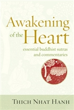 Awakening of the Heart Essential Buddhist Sutras and Commentaries