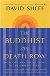 Buddhist on Death Row: How One Man Found Light in the Darkest Place