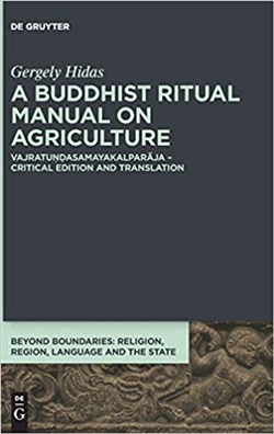 Buddhist Ritual Manual on Agriculture: Vajratundasamayakalparaja (Beyond Boundaries)