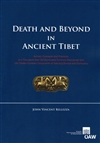 Death and Beyond in Ancient Tibet