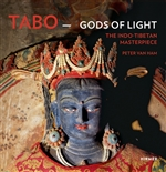 Tabo Gods of Light The Indo-Tibetan Masterpiece
