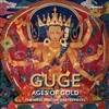 Guge--Ages of Gold: The West Tibetan Masterpieces