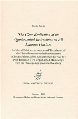 Clear Realisation of the Quintessential Instructions on Alldharma Practices by Nicola Bajetta
