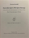 Saroruhavajra's Hevajra-Lineage: A Close Study of the Surviving Sanskrit and Tibetan Works By: Torsten Gerloff