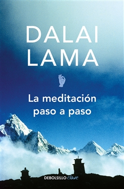 La meditacion paso a paso / Stages of Meditation (Spanish Edition) by The Dalai Lama