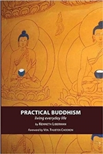 Practical Buddhism <br> By: Kenneth Liberman