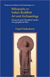 Bibliography on Indian Buddhist Art & Archaeology