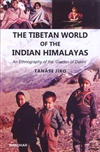 Tibetan Worlds of the Indian Himalayas: An Ethnography of the 'Garden of Dakini' <br> By: Tanase Jiro