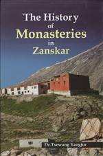 History of Monasteries in Zanskar, Dr Tsewang Yangjor
