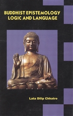 Buddhist Epistemology Logic and Language