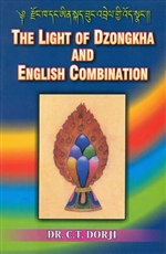 The Light of Dzongkha and English Combination,  Dr.C.T. Dorji