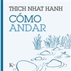 Como andar, Thich Nhat Hanh