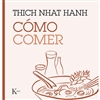Como comer, Thich Nhat Hanh