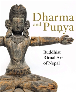 Dharma and Punya: Buddhist Ritual Art of Nepal By: Jinah Kim  and Todd Lewis