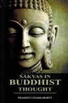 Sakyas in Buddhist Thought