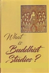 What is Buddhist Studies, Sanjib Kumar Das