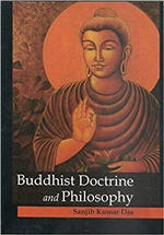 Buddhist Doctrine and Philosophy, Sanjib Kumar Das