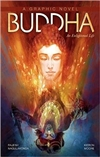 Buddha: An Enlightened Life (Graphic Novel)