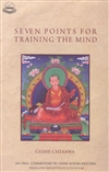 Seven Points for Mind Training: An Oral commentary by Geshi Sonam Rinchen