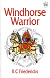 Windhorse Warrior, R.C. Friedericks