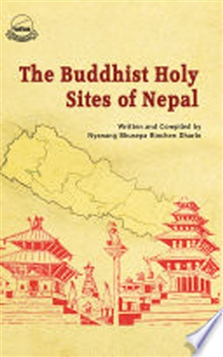 Buddhist Holy Sites of Nepal: The Songs of Marvelous Conversation, Nyanang Bhusepa Rinchen Dharlo