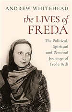 Lives of Freda: The Political, Spiritual and Personal Journeys of Freda Bedi