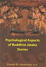 Psychological Aspects of Buddhist Jataka Stories
