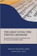 Great Living Tree Tibetan Grammars: Beginner's Level Tibetan Grammar Texts by Yangchen Drubpay Dorje