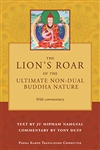 Lion's Roar of the Ultimate Non-Dual Buddha Nature