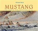 Mustang The Culture and Landscape of Lo